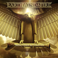 Earth Wind and Fire - Now, Then, and Forever