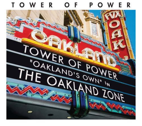Tower of Power - The Oakland Zone