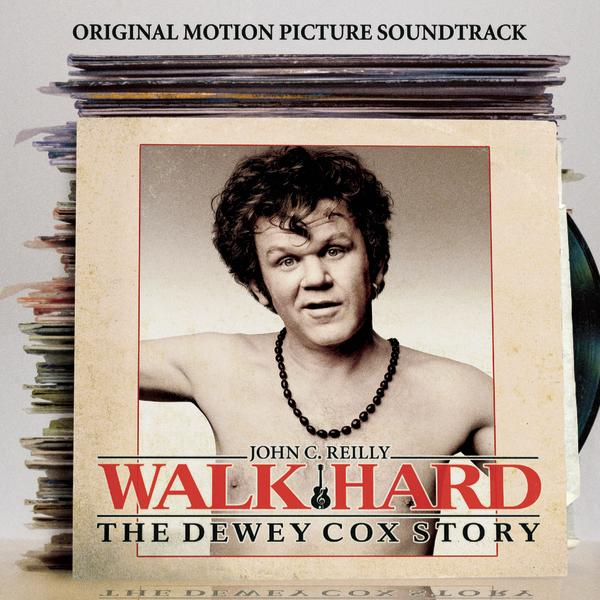Walk Hard - Soundtrack